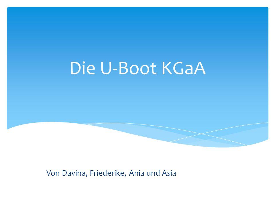 Die U-Boot KGaA Von Davina, Friederike, Ania und Asia
