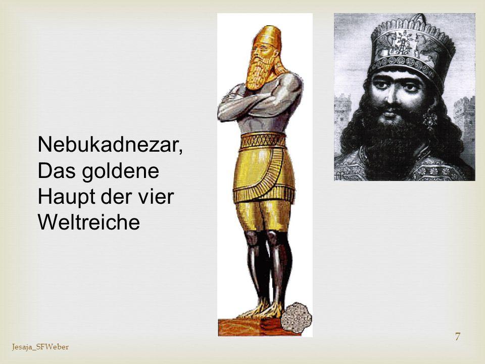 Jesaja_SFWeber 8 Jesaja 13 – 14 – Babel Parallelstellen: Jes.