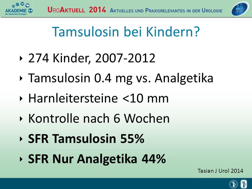 Tasian J Urol 2014 Tamsulosin bei Kindern? ‣ 274 Kinder, 2007-2012 ‣ Tamsulosin 0.4 mg vs. Analgetika ‣ Harnleitersteine <10 mm ‣ Kontrolle nach 6 Woc