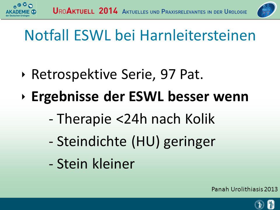 Panah Urolithiasis 2013 Notfall ESWL bei Harnleitersteinen ‣ Retrospektive Serie, 97 Pat. ‣ Ergebnisse der ESWL besser wenn - Therapie <24h nach Kolik