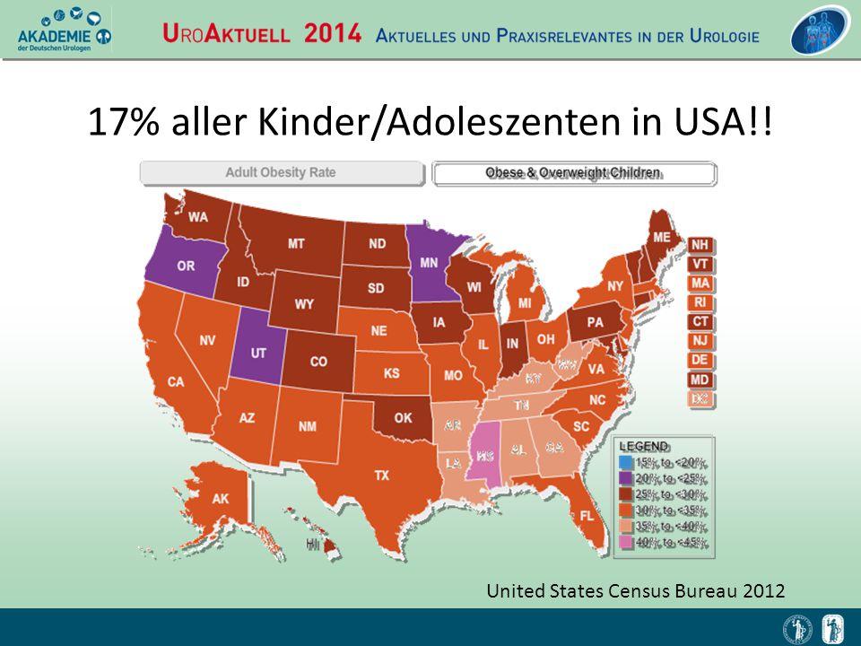 17% aller Kinder/Adoleszenten in USA!! United States Census Bureau 2012