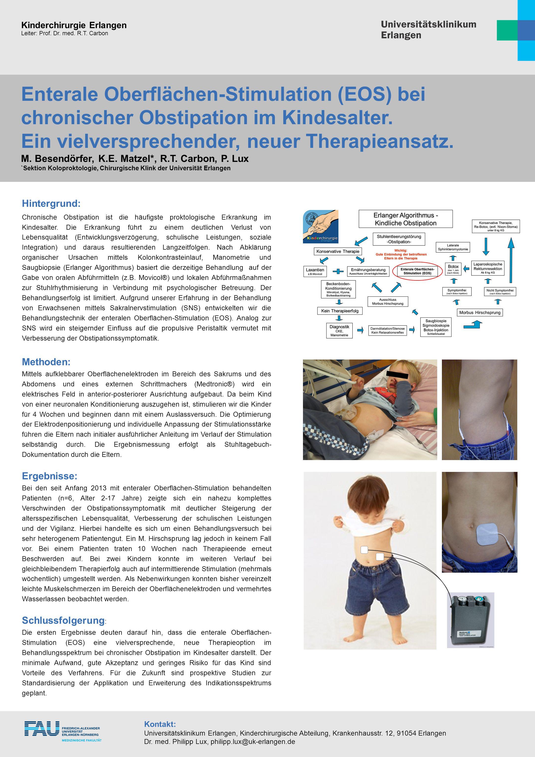 Kinderchirurgie Erlangen Leiter: Prof. Dr. med. R.T. Carbon Hintergrund: Chronische Obstipation ist die häufigste proktologische Erkrankung im Kindesa