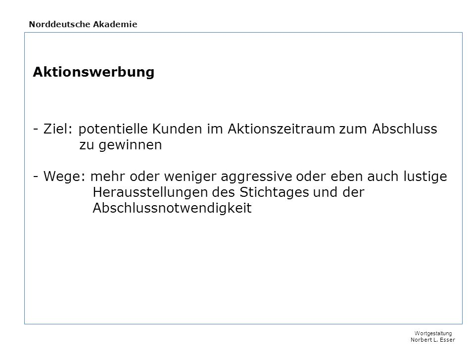 Norddeutsche Akademie Wortgestaltung Norbert L.