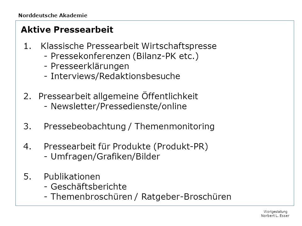 Norddeutsche Akademie Wortgestaltung Norbert L.Esser Aktive Pressearbeit 1.