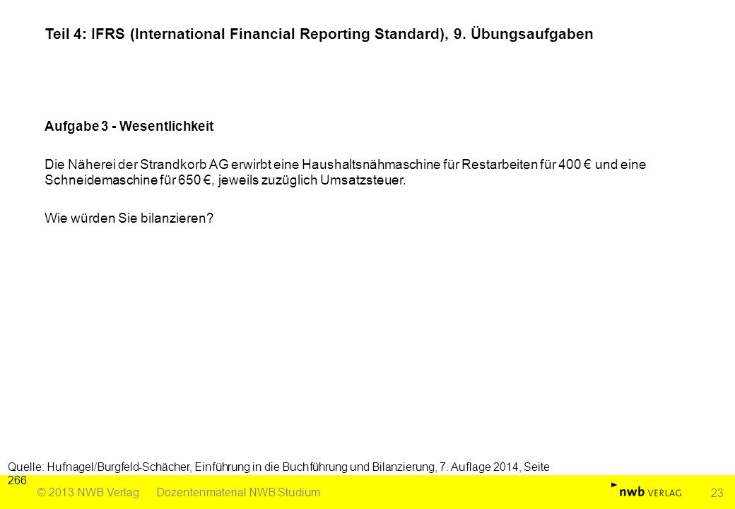 Teil 4: IFRS (International Financial Reporting Standard), 9.