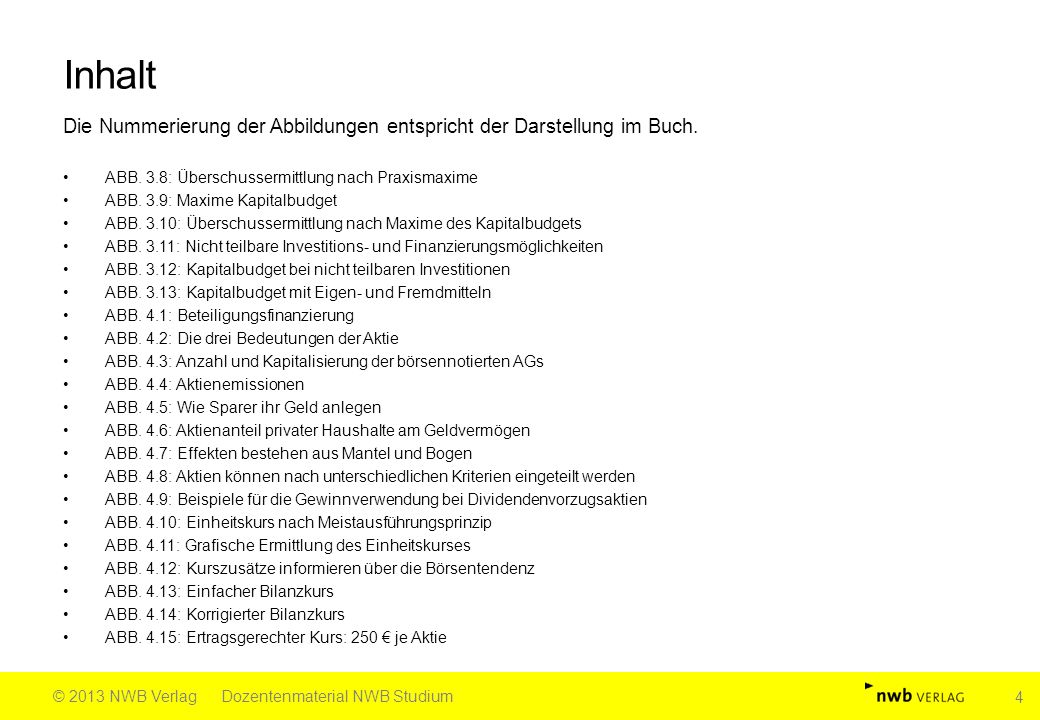 Quelle: Däumler (†)/Grabe, Betriebliche Finanzwirtschaft, 10.