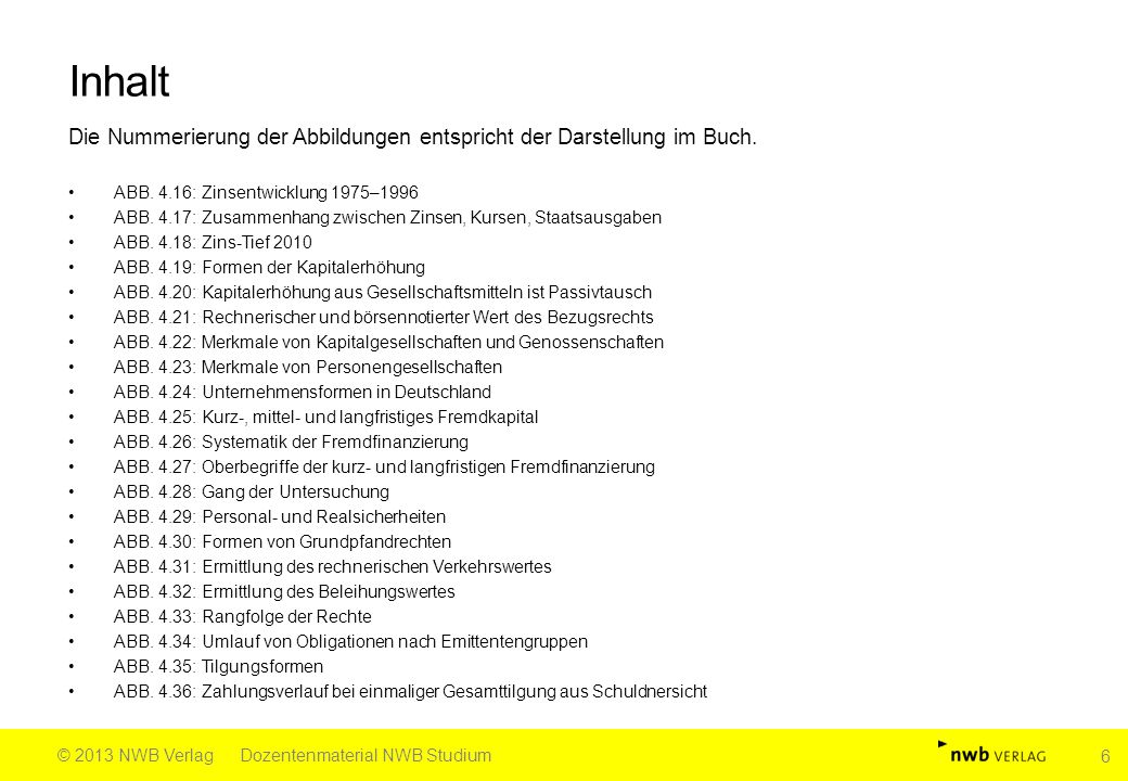 Fortsetzung Abb.4.44: Quelle: Däumler (†)/Grabe, Betriebliche Finanzwirtschaft, 10.