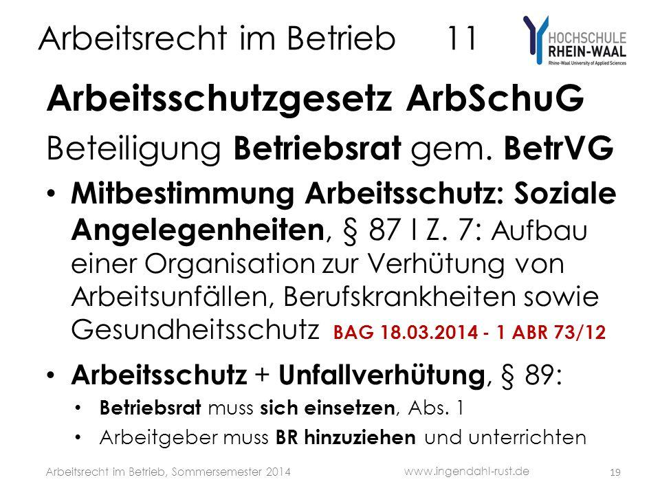 Arbeitsrecht im Betrieb 11 Arbeitsschutzgesetz ArbSchuG Beteiligung Betriebsrat gem.