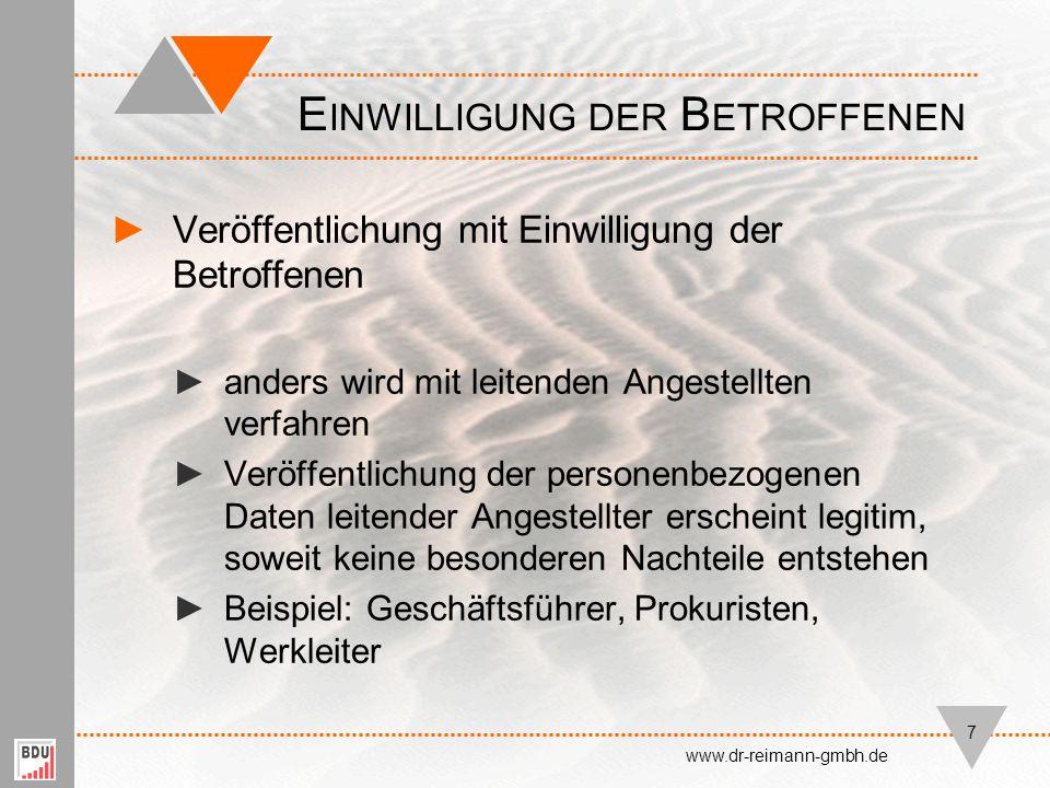 ►Welche Daten dürfen veröffentlicht werden? D ATEN www.dr-reimann-gmbh.de 8