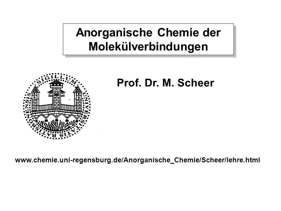 Anorganische Chemie der Molekülverbindungen Prof.Dr.