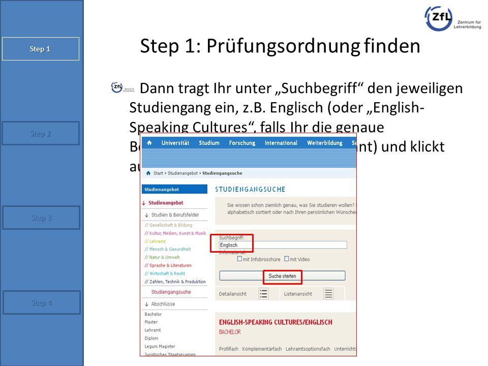 """Step 1: Prüfungsordnung finden unter """"Formalia und Ordnungsmittel findet man dann (endlich!) die Prüfungsordnung Step 2 Step 4 Step 1 Step 3"""