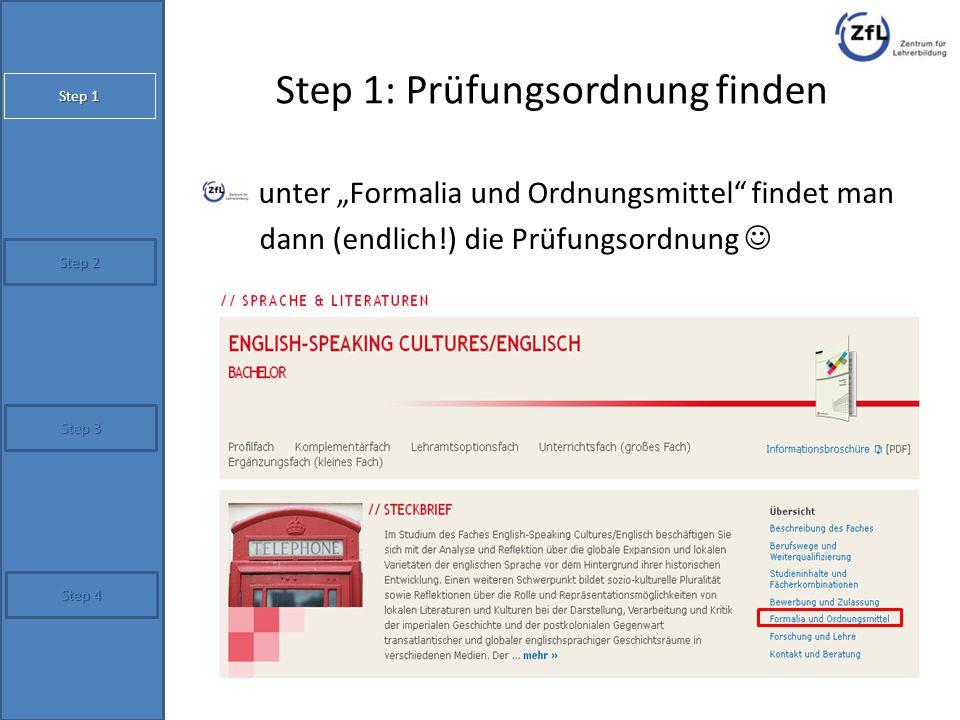 """Step 1: Prüfungsordnung finden unter """"Formalia und Ordnungsmittel"""" findet man dann (endlich!) die Prüfungsordnung Step 2 Step 4 Step 1 Step 3"""
