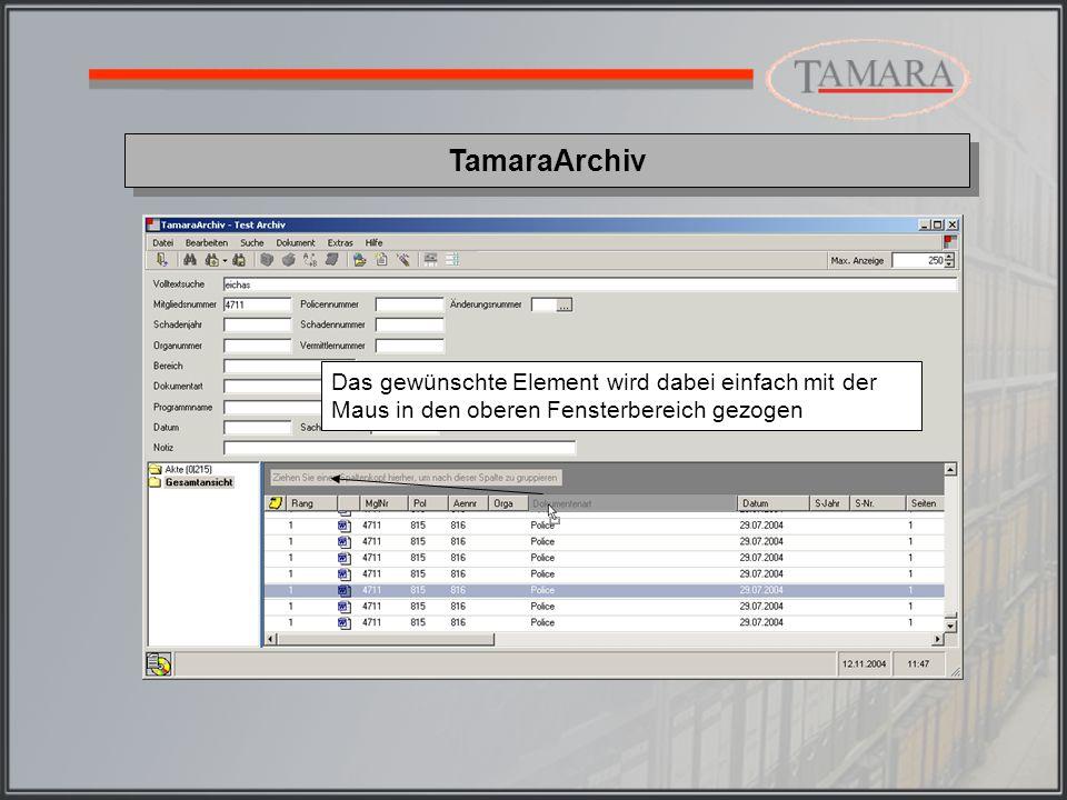 TamaraArchiv Die einzelnen Elemente werden nacheinander in Folge gruppiert