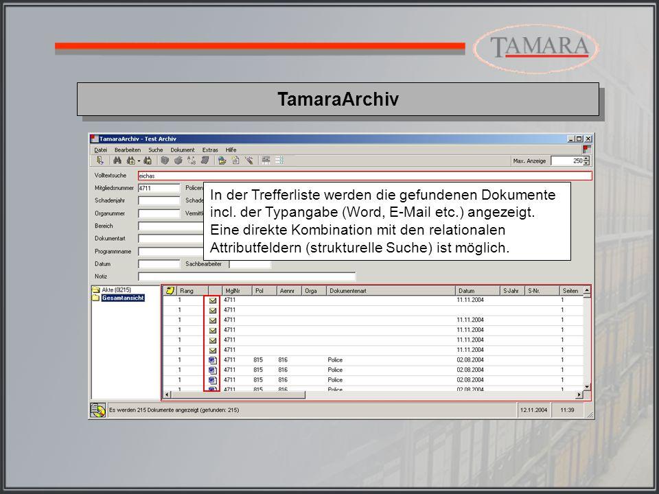 TamaraArchiv Ein frei definierbarer Textausschnitt um den gesuchten Volltextbegriff kann wahlweise bereits in der Trefferliste dargestellt werden.