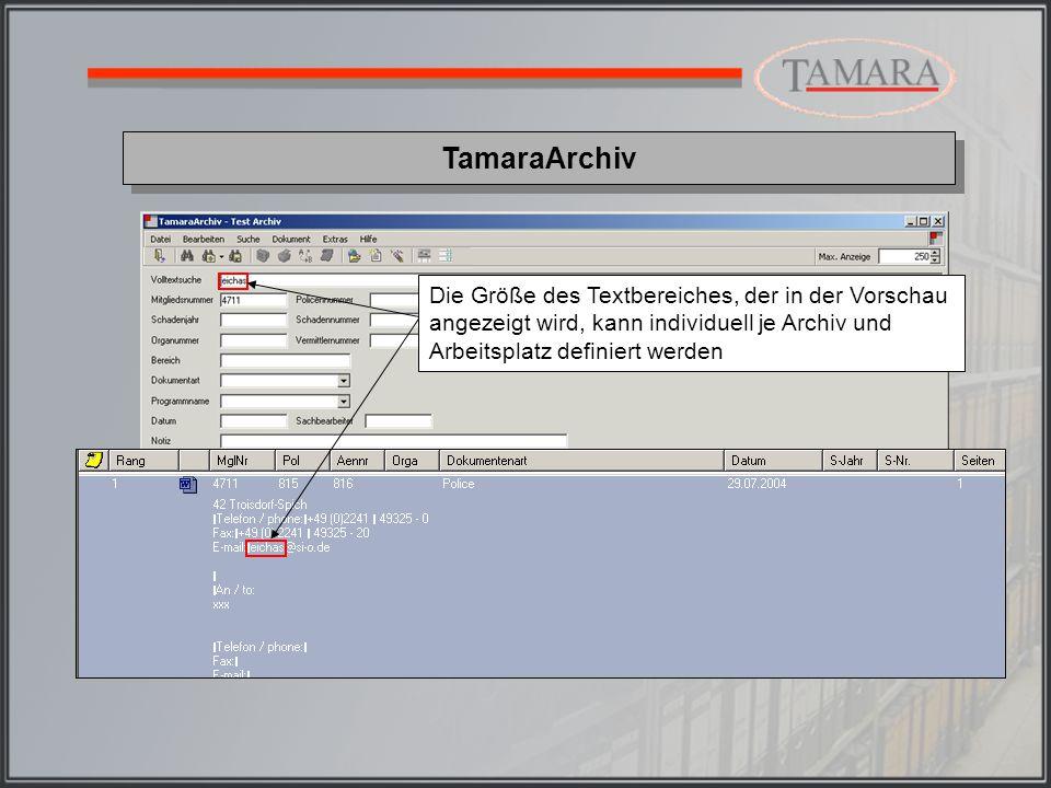 TamaraArchiv Die Anzeige des Dokumentes erfolgt durch Doppelclicken mit der Maus auf den selektierten Eintrag in der Trefferliste