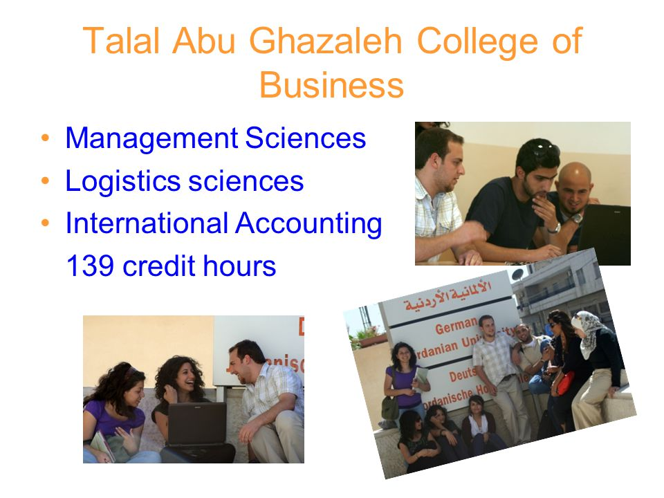Talal Abu Ghazaleh College of Business Management Sciences Logistics sciences International Accounting 139 credit hours