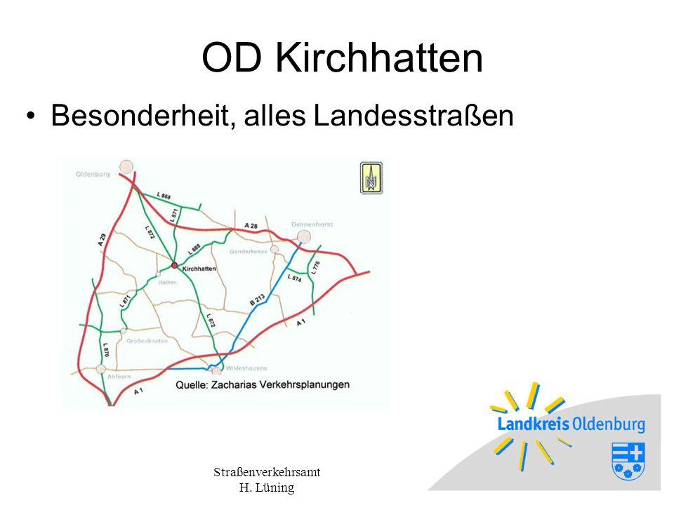 Straßenverkehrsamt H. Lüning OD Kirchhatten Besonderheit, alles Landesstraßen