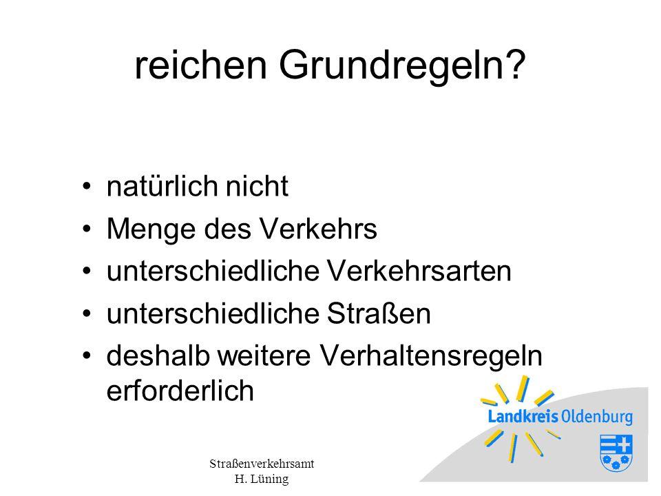Straßenverkehrsamt H.Lüning reichen Grundregeln.