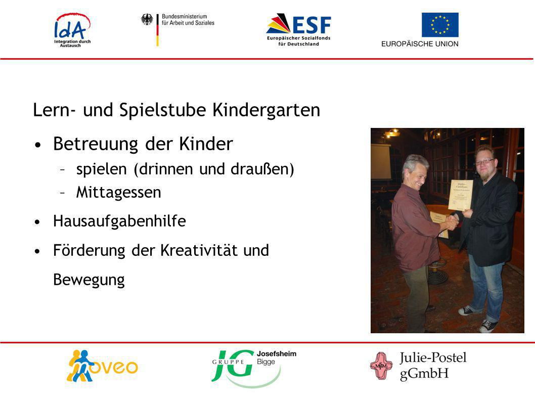 Lern- und Spielstube Kindergarten Betreuung der Kinder –spielen (drinnen und draußen) –Mittagessen Hausaufgabenhilfe Förderung der Kreativität und Bew