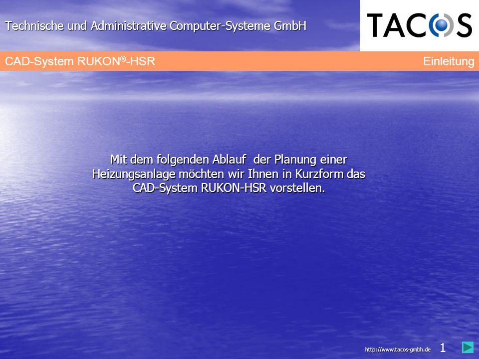 Technische und Administrative Computer-Systeme GmbH CAD-System RUKON ® -HSR Datenaustausch DWG, DXF, DGN RUKON unterstützt als eigenständiges 3D-CAD- System für die integrierte Planung und Berechnung gebäudetechnischer Anlagen die Datenaustauschformate DWG, DXF und optional DGN.