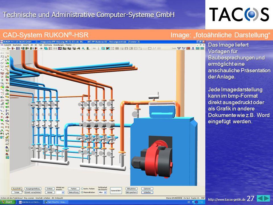 """Technische und Administrative Computer-Systeme GmbH CAD-System RUKON ® -HSR Image: """"fotoähnliche Darstellung"""" Das Image liefert Vorlagen für Baubespre"""
