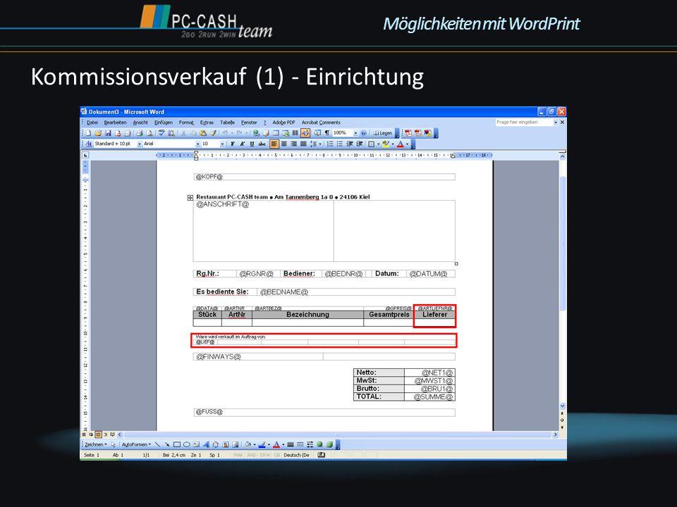 Kommissionsverkauf (1) - Einrichtung Möglichkeiten mit WordPrint