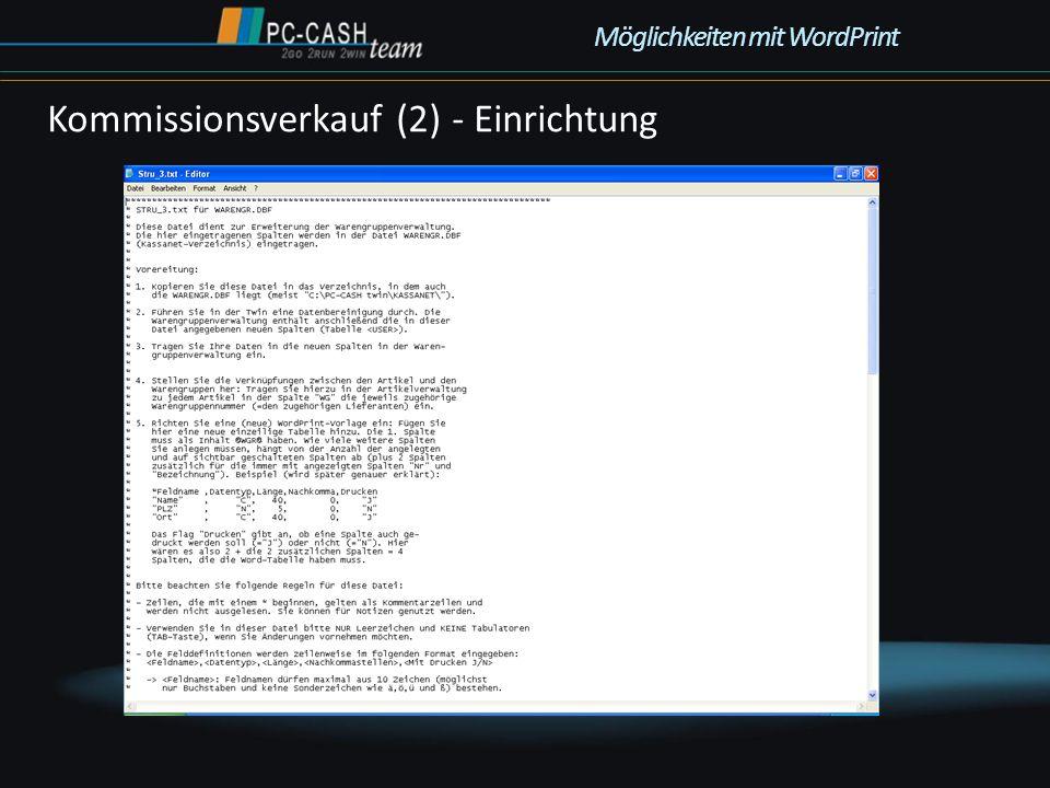 Kommissionsverkauf (2) - Einrichtung Möglichkeiten mit WordPrint
