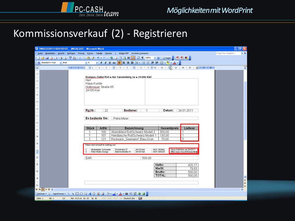 Kommissionsverkauf (2) - Registrieren Möglichkeiten mit WordPrint