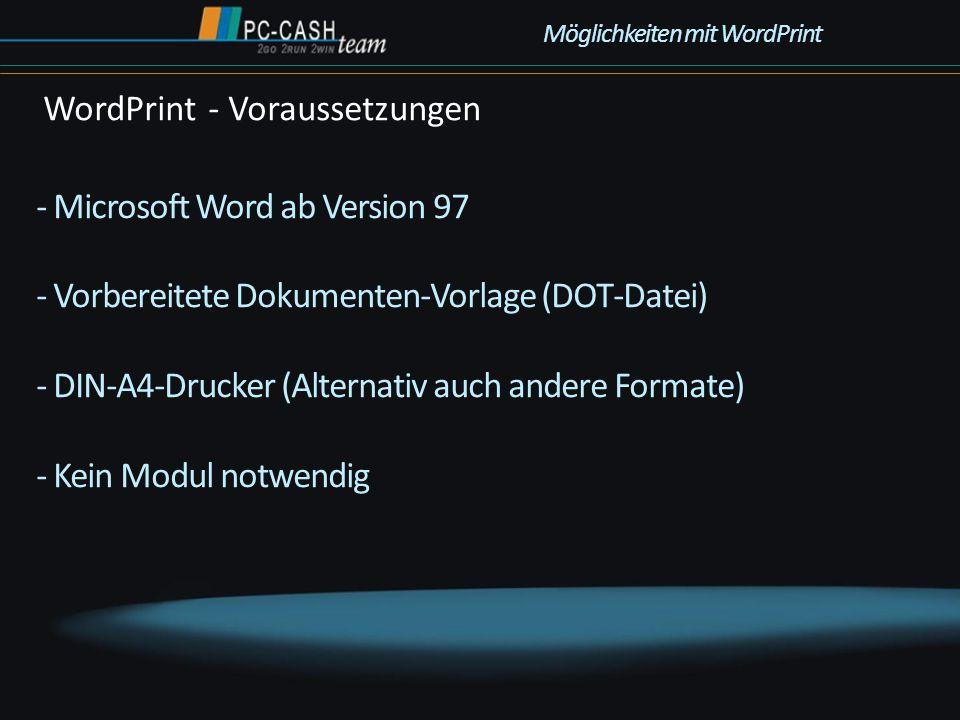 - Microsoft Word ab Version 97 - Vorbereitete Dokumenten-Vorlage (DOT-Datei) - DIN-A4-Drucker (Alternativ auch andere Formate) - Kein Modul notwendig