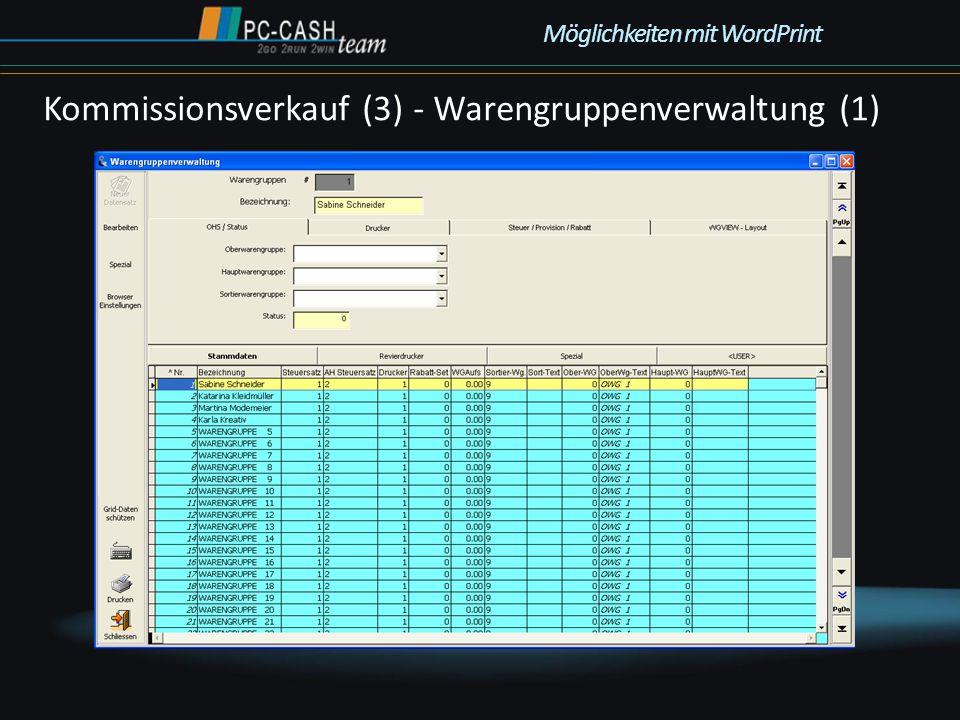 Kommissionsverkauf (3) - Warengruppenverwaltung (1) Möglichkeiten mit WordPrint