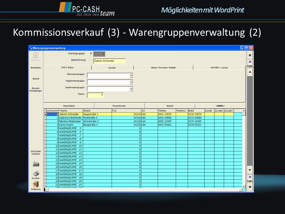 Kommissionsverkauf (3) - Warengruppenverwaltung (2) Möglichkeiten mit WordPrint