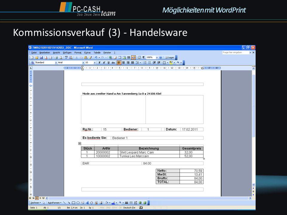 Kommissionsverkauf (3) - Handelsware Möglichkeiten mit WordPrint