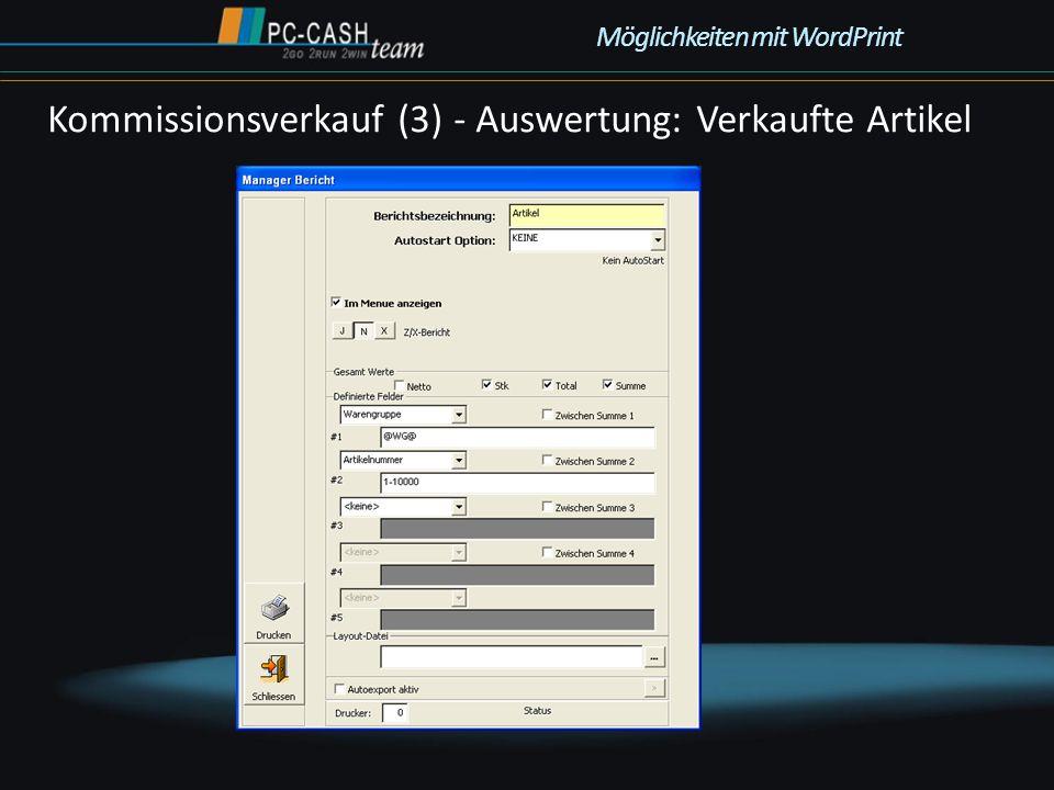 Kommissionsverkauf (3) - Auswertung: Verkaufte Artikel Möglichkeiten mit WordPrint