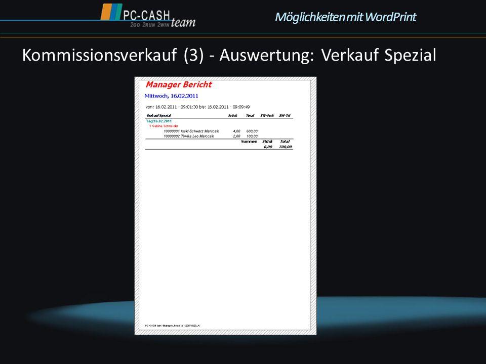Kommissionsverkauf (3) - Auswertung: Verkauf Spezial Möglichkeiten mit WordPrint