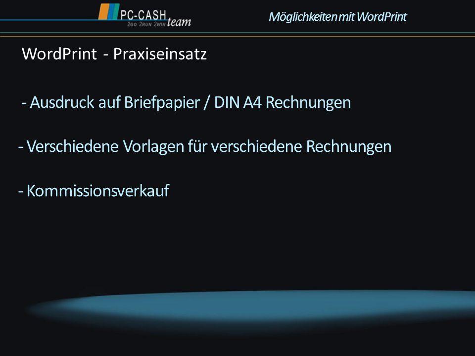 - Ausdruck auf Briefpapier / DIN A4 Rechnungen - Verschiedene Vorlagen für verschiedene Rechnungen - Kommissionsverkauf WordPrint - Praxiseinsatz Mögl