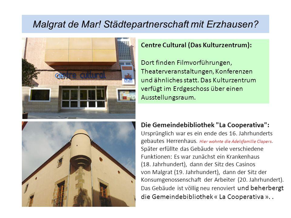 Malgrat de Mar.Städtepartnerschaft mit Erzhausen.