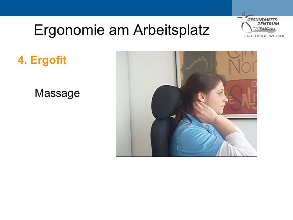 Ergonomie am Arbeitsplatz 4. Ergofit Massage