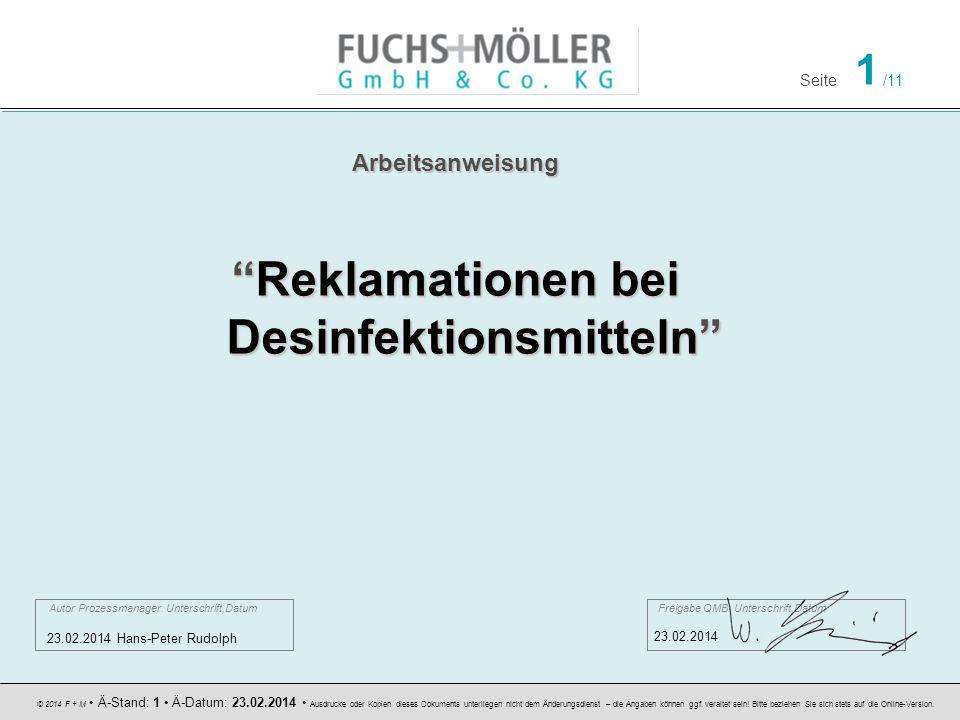 Seite 1 /11 © 2014 F + M Ä-Stand: 1 Ä-Datum: 23.02.2014 Ausdrucke oder Kopien dieses Dokuments unterliegen nicht dem Änderungsdienst – die Angaben können ggf.