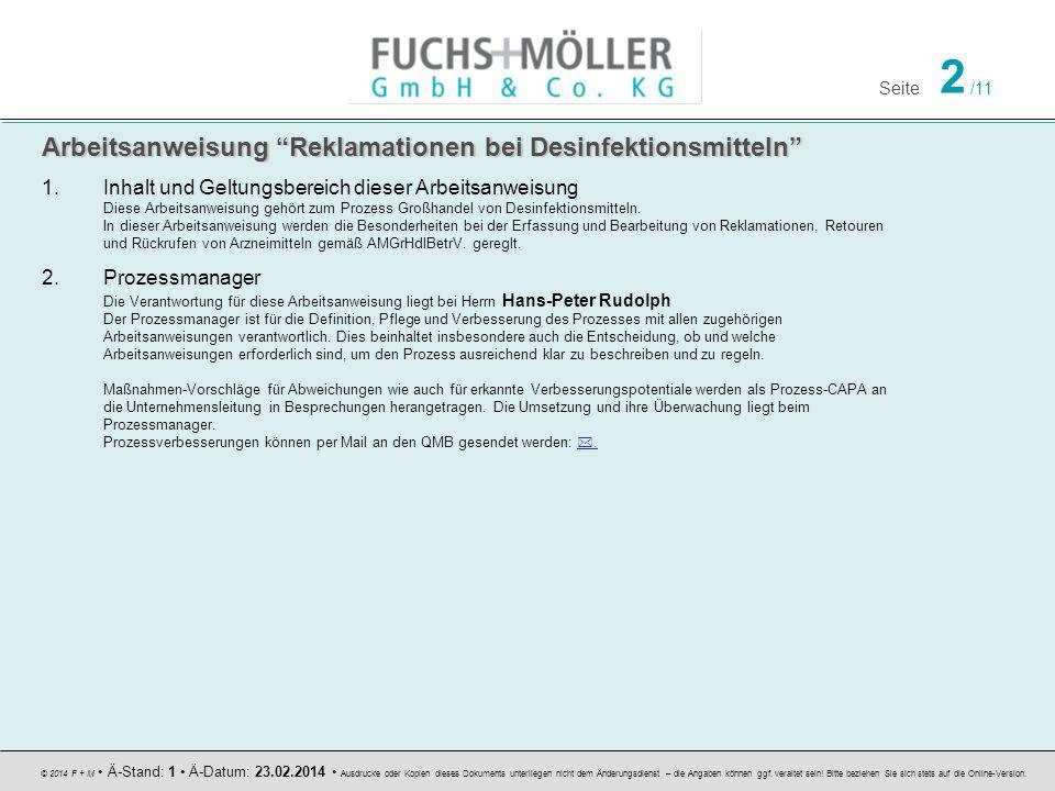 Seite 2 /11 © 2014 F + M Ä-Stand: 1 Ä-Datum: 23.02.2014 Ausdrucke oder Kopien dieses Dokuments unterliegen nicht dem Änderungsdienst – die Angaben können ggf.