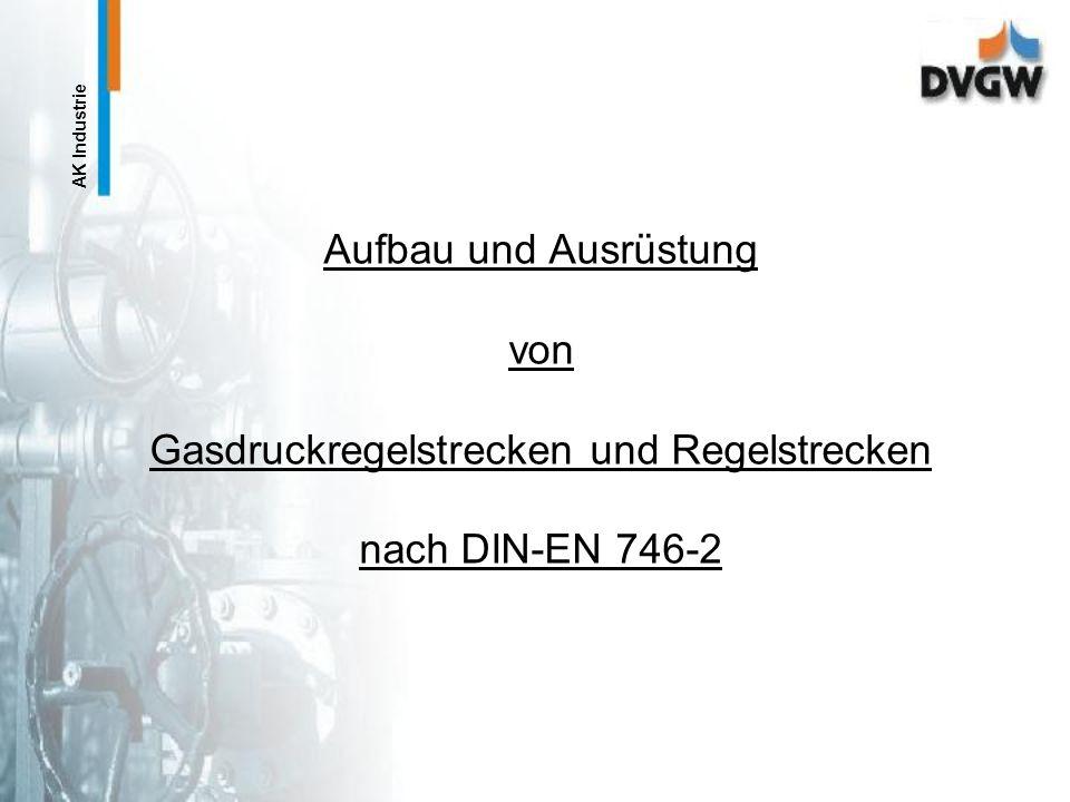 AK Industrie Dipl.-Ing.(FH) J.-H. Möller, DVGW-Lgr. BayernSeite 19 Aufgaben des Sachkundigen bei Instandsetzungs- und Umbauarbeiten an Gas-Druckregels