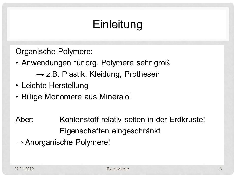 Einleitung Organische Polymere: Anwendungen für org.
