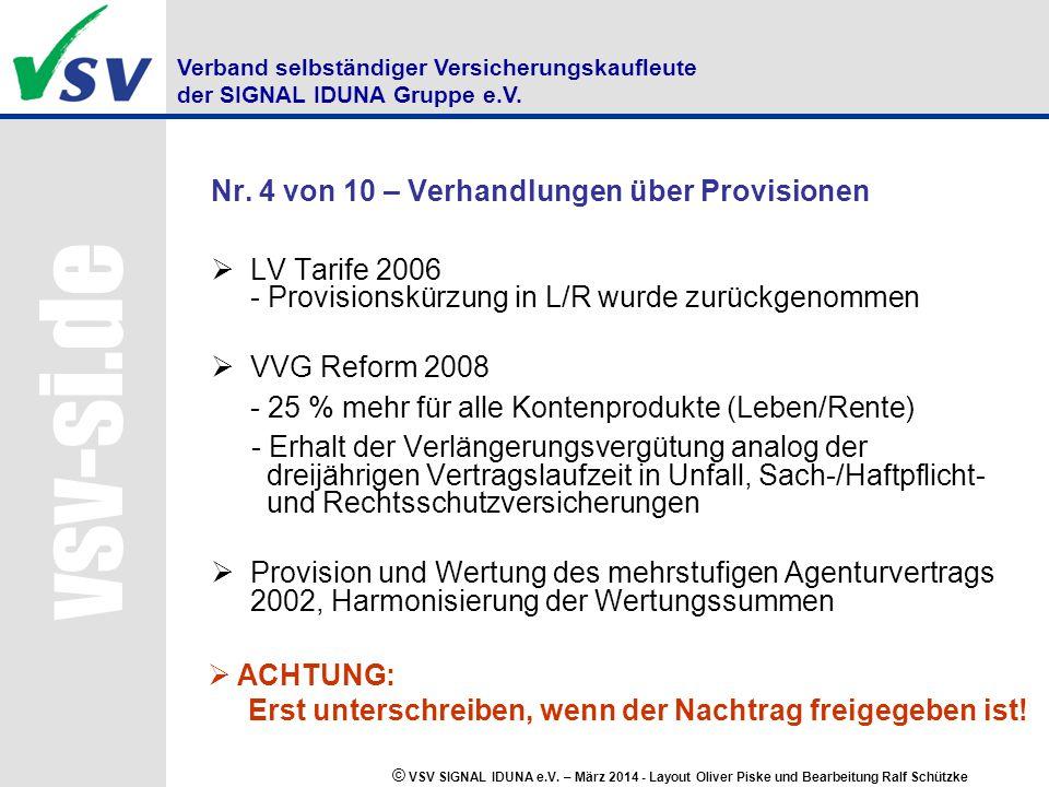 Verband selbständiger Versicherungskaufleute der SIGNAL IDUNA Gruppe e.V.