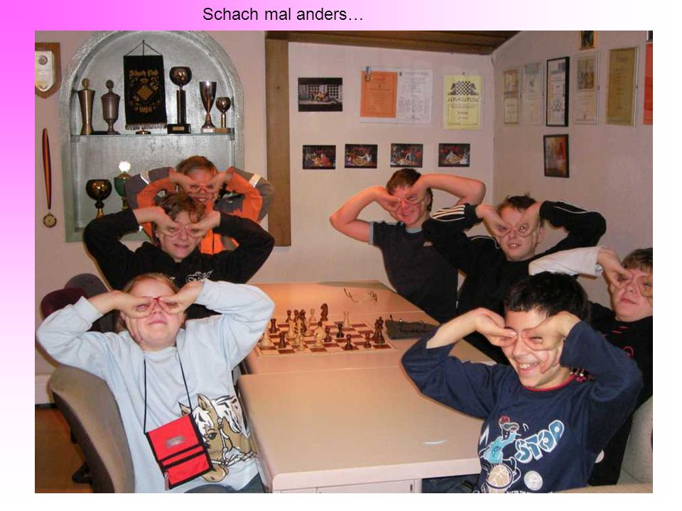Schach mal anders…