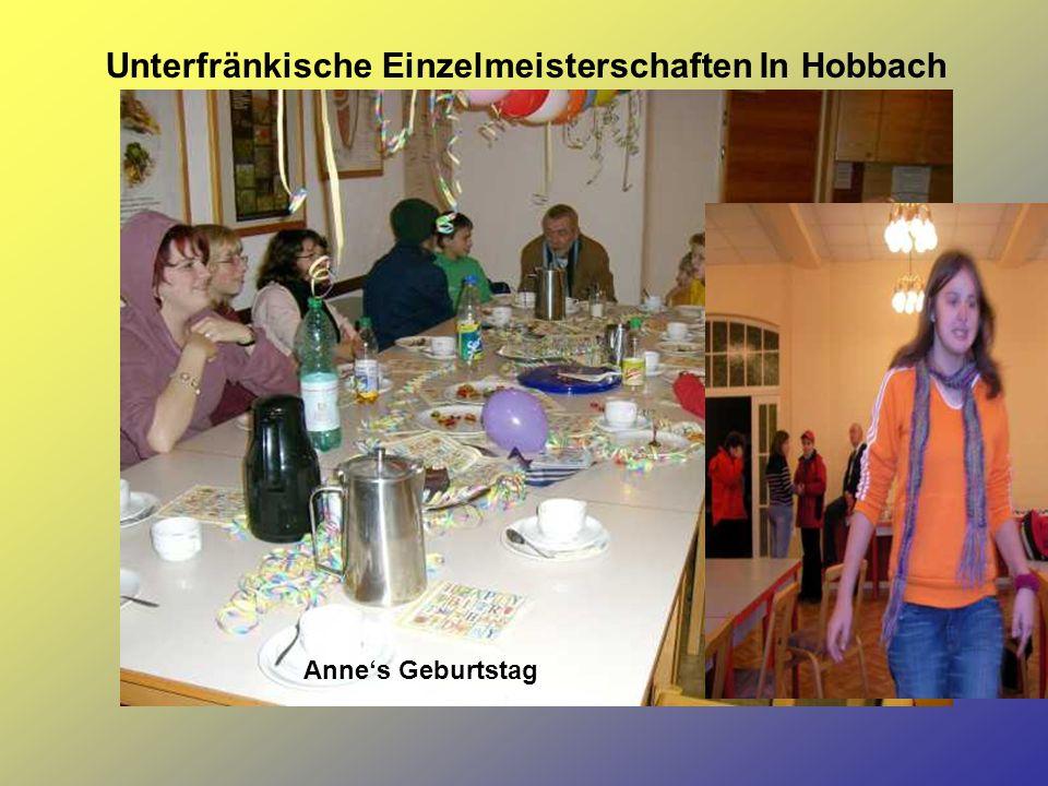 Unterfränkische Einzelmeisterschaften In Hobbach Anne's Geburtstag