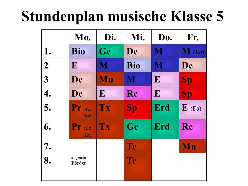 Stundenplan musische Klasse 5 Mo.Di.Mi.Do.Fr.