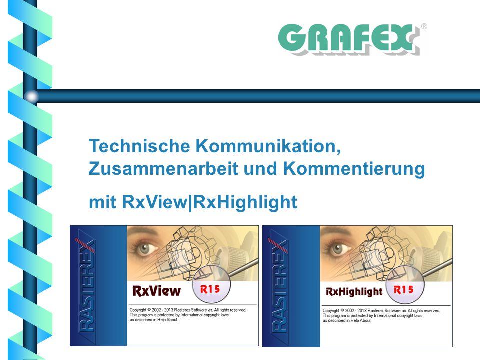 Technische Kommunikation, Zusammenarbeit und Kommentierung mit RxView|RxHighlight
