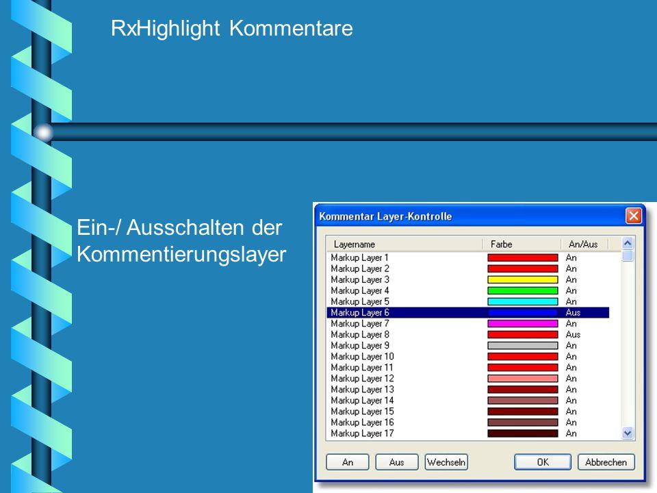 RxHighlight Kommentare Ein-/ Ausschalten der Kommentierungslayer