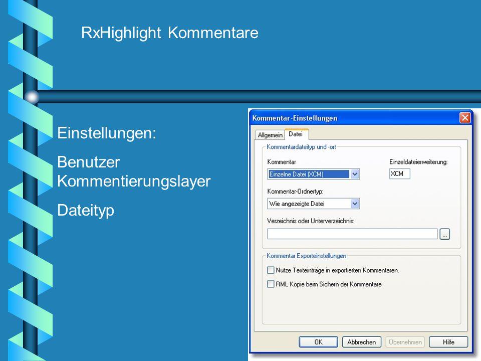 RxHighlight Kommentare Einstellungen: Benutzer Kommentierungslayer Dateityp