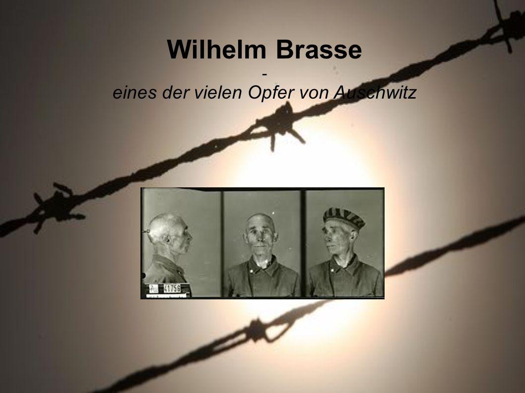 Wilhelm Brasse - eines der vielen Opfer von Auschwitz