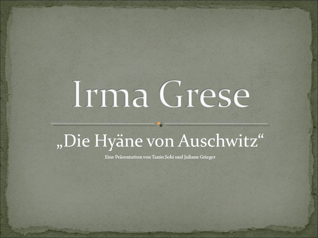 """""""Die Hyäne von Auschwitz Eine Präsentation von Tanin Sohi und Juliane Grieger"""